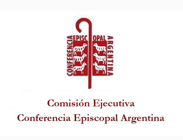 Comunicado de la Comisión Ejecutiva de la Conferencia Episcopal Argentina